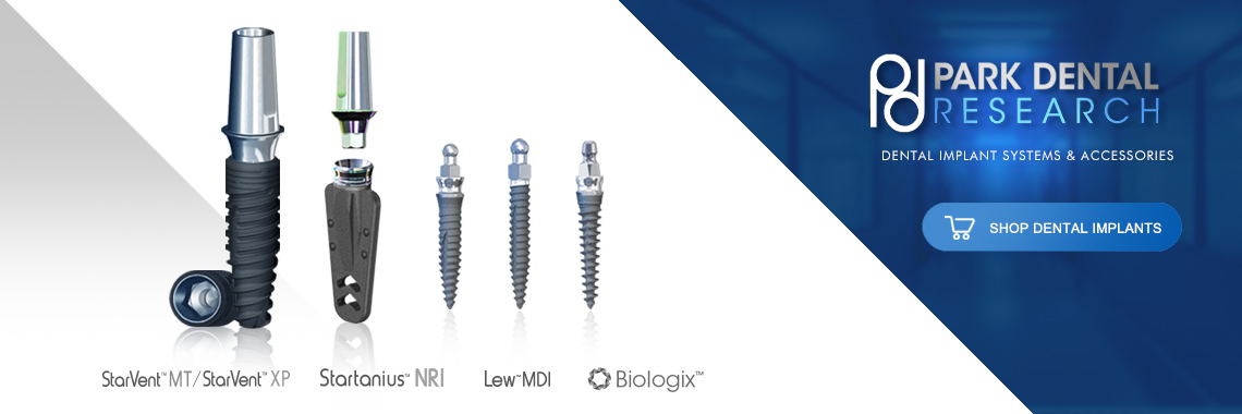 Park Dental Research Implant Systems & Accessories